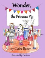 Wonder, the Princess Pig