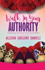 Walk in Your Authority