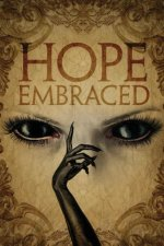 Hope Embraced