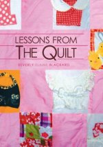 Lessons from the Quilt