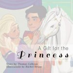 A Gift for the Princess