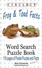 Circle It, Frog and Toad Facts, Word Search, Puzzle Book
