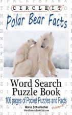 Circle It, Polar Bear Facts, Word Search, Puzzle Book