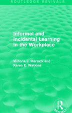 Informal and Incidental Learning in the Workplace