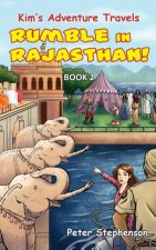 Kim's Adventure Travels Book 2 - Rumble in Rajasthan!