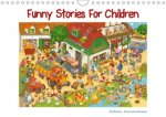 Funny Stories for Children (Wall Calendar 2017 DIN A4 Landscape)