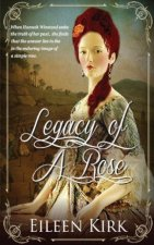 Legacy of a Rose