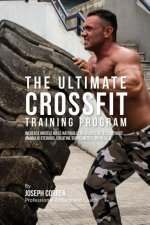 The Ultimate Crossfit Training Program