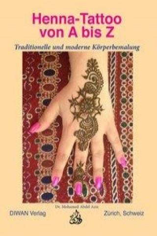 Henna-Tattoo von A bis Z