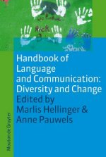 Handbook of Language and Communication: Diversity and Change