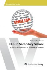 CLIL in Secondary School
