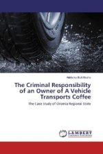 The Criminal Responsibility of an Owner of A Vehicle Transports Coffee