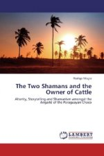 The Two Shamans and the Owner of Cattle