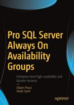 Pro SQL Server AlwaysOn Availability Groups