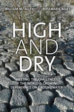 High and Dry: The World's Growing Dependence on Groundwater