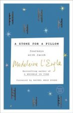 A Stone for a Pillow: Journeys with Jacob