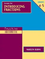 Teaching Arithmetic: Lessons for Introducing Fractions, Grades 4-5