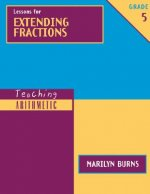 Lessons for Extending Fractions, Grade 5 [With Workbook]