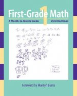 First-Grade Math: A Month-To-Month Guide