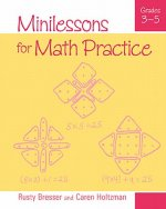 Minilessons for Math Practice, Grades 3-5