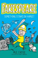 Fakespeare: Something Stinks in Hamlet