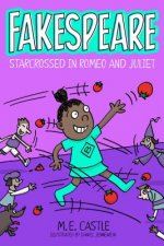 Fakespeare: Starcrossed in Romeo and Juliet