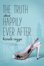 The Truth about Happily Ever After