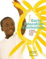 Early Education Curriculum: A Child S Connection to the World