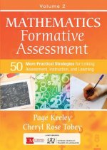 Mathematics Formative Assessment Volume 2: 50 More Practical Strategies for Linking Assessment, Instruction, and Learning