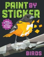 Paint by Sticker: Birds: Create 12 Stunning Birds One Sticker at a Time!