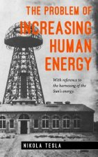 The Problem of Increasing Human Energy