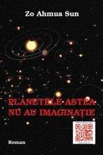 Planetele Astea NU Au Imaginatie: Roman