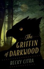 The Griffin of Darkwood