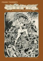 Frank Thorne's Ghita: An Erotic Treasury Archival Edition Volume 1