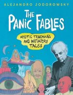 The Panic Fables: Mystic Teachings and Initiatory Tales