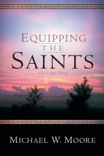 Equipping the Saints - Volume One