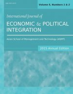 International Journal of Economic and Political Integration (2015 Annual Edition)
