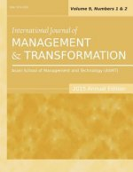 International Journal of Management and Transformation (2015 Annual Edition)