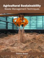 Agricultural Sustainability: Waste Management Techniques