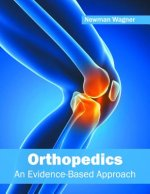Orthopedics: An Evidence-Based Approach