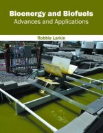 Bioenergy and Biofuels: Advances and Applications