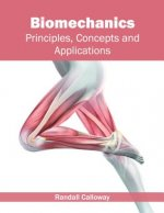 Biomechanics: Principles, Concepts and Applications