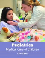 Pediatrics: Medical Care of Children
