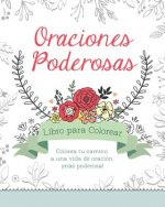 Power Prayers Coloring Book [Spanish]: Color Your Way to a More Powerful Prayer Life!