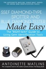 Ssef Diamond-Type Spotter and Blue Diamond Tester Made Easy: The