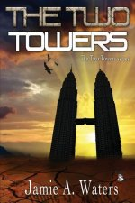 The Two Towers: The Two Towers Series