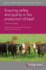 Ensuring Safety and Quality in the Production of Beef Volume 2: Quality