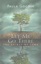 Let Me Go There: The Spirit of Lent