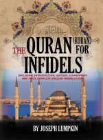 The Quran (Koran) For Infidels