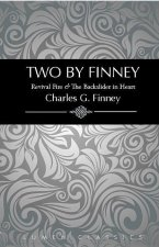 Two by Finney: Revival Fire & the Backslider in Heart